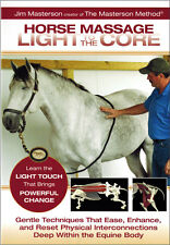 Horse Massage: Light to the Core by Jim Masterson
