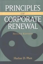 Principles of Corporate Renewal by Harlan D. Platt (2004, Hardcover)