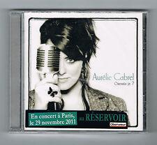 AURÉLIE CABREL - OSERAIS-JE ? - CD 12 TITRES - 2011 - NEUF NEW NEU