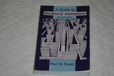 A Guide to Vocational Assessment by Paul W. Power (1991, Book, Illustrated)