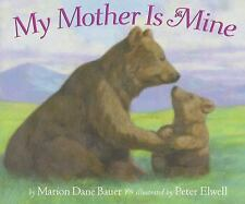 My Mother Is Mine - Bauer, Marion Dane - Paperback