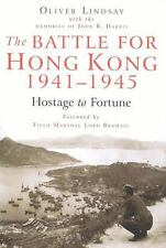The Battle for Hong Kong, 1941-1945: Hostage to Fortune-ExLibrary