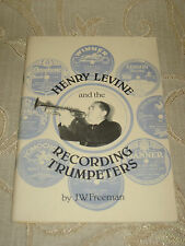 Vintage Collectable Book Of Henry Levine And The Recording Trumpeters - 1985