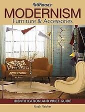 Warman&#39s: Modernism : Furniture and Accessories by Noah Fleisher (2009,...