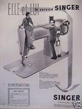 PUBLICITÉ 1958 ELLE ET LUI LE SERVICE SINGER MACHINE A COUDRE - ADVERTISING