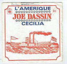 Joe DASSIN Disque Vinyle 45 tours L'AMERIQUE - CECILIA - CBS 5006 Frais Reduit