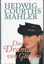 Hedwig Courths-Mahler - Das Drama von Glossow