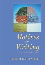 Motives for Writing by Robert Keith Miller (2002, Paperback)