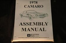 1978 CAMARO  ASSEMBLY MANUAL 100'S OF PAGES OF PICTURES, PART NUMBERS & DETAILS