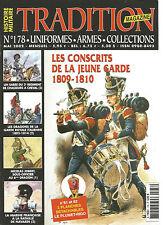 TRADITION N°178 LES CONSCRITS DE LA JEUNE GARDE 1809-1810 / DRAGONS GARDE ROYALE