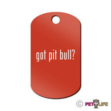 Got Pit Bull Engraved Keychain GI Tag dog #2 APBT Many Colors