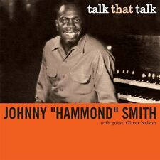 JOHNNY HAMMOND SMITH - TALK THAT TALK   CD NEU