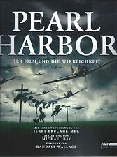Pearl Harbor - Der Film und die Wirklichkeit - NEU - Bruckheimer, Bay, Wallace