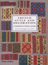 French Style & Decoration : Sourcebook of Original Designs - Stafford Cliff NEW