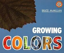 Growing Colors by Bruce McMillan (1994, Paperback, Reprint)