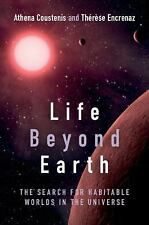 Life beyond Earth: The Search for Habitable Worlds in the Universe-ExLibrary