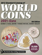 2012 Standard Catalog of World Coins 2001 to Date Price Reference Guide 6th Ed.