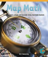 Map Math: Learning about Latitude and Longitude Using Coordinate Systems (Powerm