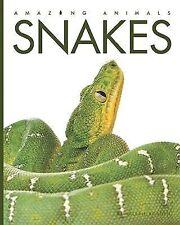 Snakes (Amazing Animals)