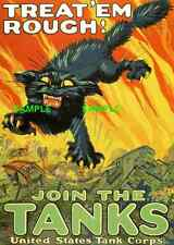 """WWII Treat'em Rough - Join the Tanks 1917   [ 11"""" X 17""""  ]  Poster"""