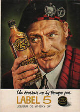 Publicité Advertising  LABEL 5 liqueur de WHISKY  34°