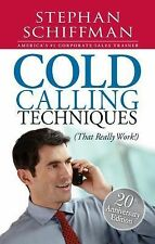 Cold Calling Techniques: That Really Work, Stephan Schiffman, Good Book
