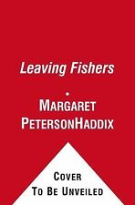 Leaving Fishers, Haddix, Margaret Peterson, Simon & Schuster Books for Young (20