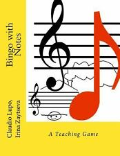 Bingo with Notes : A Teaching Game by Claudio Lupo and Irina Zaytseva (2014,...