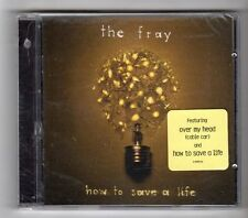(GZ805) The Fray, How To Save A Life - 2005 Sealed CD