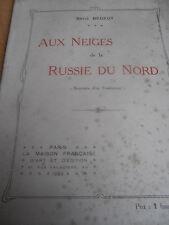 livre aux neiges de la Russie du nord écrivain de LURE RENÉ BEGEOT 1920