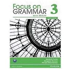 Focus on Grammar 3 with MyEnglishLab by Margaret Bonner, Miriam Westheimer and …
