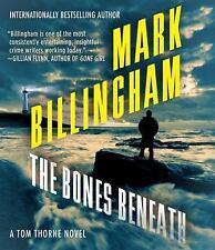 The Bones Beneath Thomas Thorne