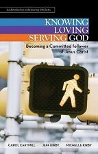 Knowing, Loving, and Serving God - Preview Book: Becoming a Committed Follower o