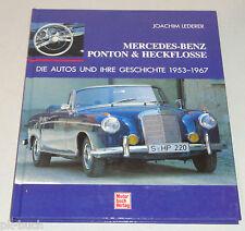 Bildband: Mercedes Benz Ponton und Heckflosse - Die Autos und Ihre Geschichte