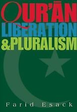 Qur'an, Liberation and Pluralism: An Islamic Perspective Of Interreligious Sol..