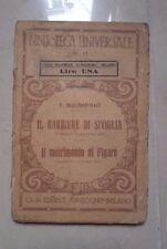 BIBLIOTECA UNIVERSALE IL BARBIERE DI SIVIGLIA IL MATRIMONIO DI FIGARO 1919