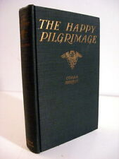 1927 CORRA HARRIS: THE HAPPY PILGRIMAGE-PHOTOS
