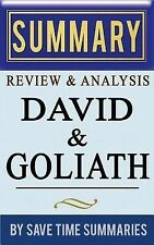 Book Summary, Review & Analysis: David and Goliath: Underdogs, Misfits, And The
