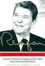 Reagan : A Life in Letters by Kiron K. Skinner, Martin Anderson and Annelise And