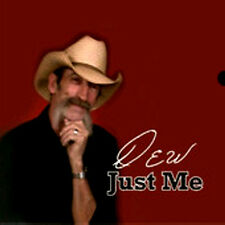 Just Me by Dew Myers 2012 Album - Big Mama Digital Entertainment, Inc - Country