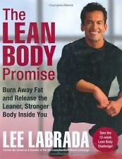 The Lean Body Promise: Burn Away Fat and Release the Leaner, Stronger Body Insid