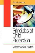 Principles of Child Protection: Management and Practice by Anne Lawrence (Paperb