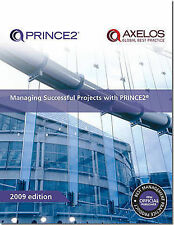 Managing Successful Projects with PRINCE2: 2009 by Great Britain: Office of...