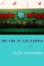 The End of California, Steve Yarbrough, Good Condition, Book