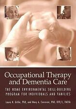 Occupational Therapy and Dementia Care: The Home Environmental Skill-building P