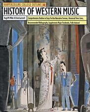 HarperCollins College Outline History of Western Music (Harpercollins College Ou