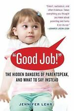 ParentSpeak: What's Wrong with How We Talk to Our Children--and What to Say Inst