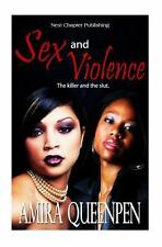 Sex and Violence by Amira Queenpen (2013, Paperback)
