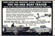 1954 Print Ad Tee-Nee Boat Trailers Made in Youngstown,Ohio