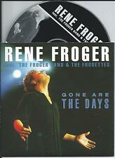 RENE FROGER - Gone are the days CD SINGLE 2TR CARDSLEEVE 1998 HOLLAND Frogettes
